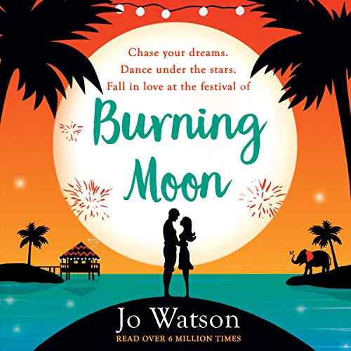 Burning Moon: The laugh-out-loud romcom about the adventures of a jilted bride cover art