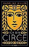 Ich bin Circe: Roman