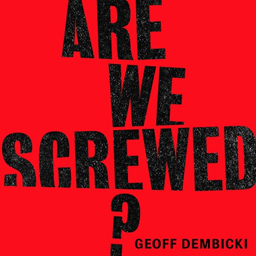 Are We Screwed? cover art