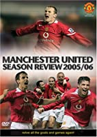Manchester United Season Review 2005/06