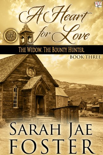 A Heart for Love (Lincoln County Series Book 3)