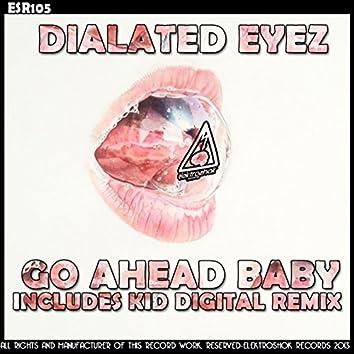 Go Ahead Baby