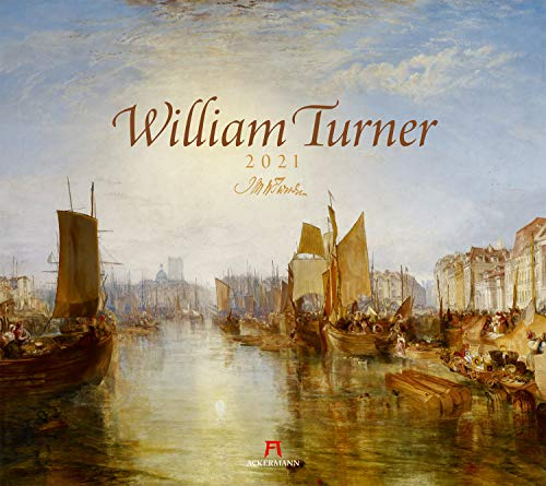 William Turner Kalender 2021, Wandkalender im Querformat (54x48 cm) - Kunstkalender (Romantik / Impressionismus)