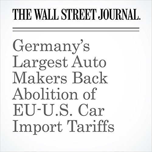 Germany's Largest Auto Makers Back Abolition of EU-U.S. Car Import Tariffs copertina