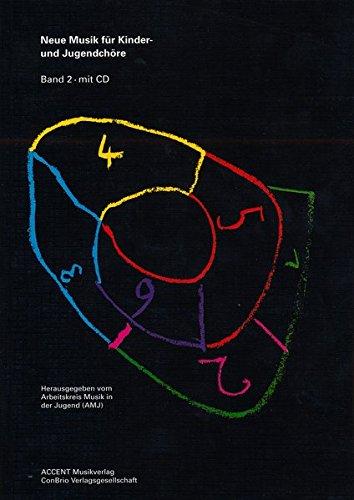Neue Musik für Kinder- und Jugendchöre, m. CD-Audio, Bd.2