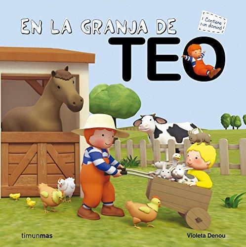 En la granja de Teo (El mundo de Teo)