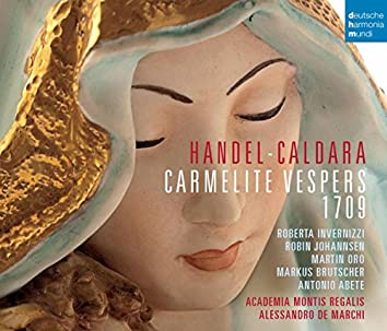 Händel - Caldara: Carmelite Vespers 1709