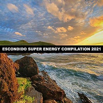 ESCONDIDO SUPER ENERGY COMPILATION 2021