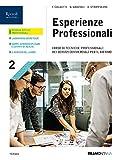 Esperienze professionali. Corso di tecniche professionali dei servizi commerciali. Per le Scuole superiori. Con e-book. Con espansione online: 2