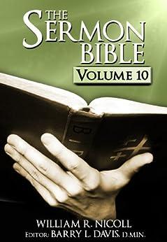 The Sermon Bible - Volume 10 by [Barry L. Davis, William Nicoll]