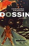 Dossin - L'antichambre d'Auschwitz