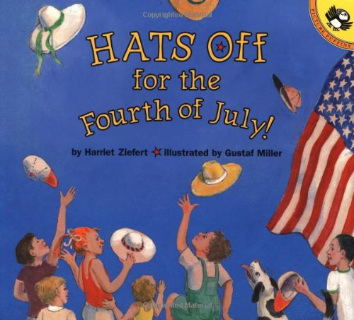 Hats off for the Fourth of July (Christian Mother Goose)