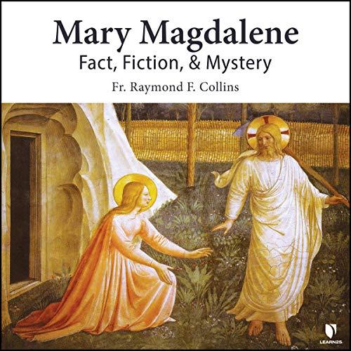 Mary Magdalene: Fact, Fiction, & Mystery Titelbild