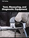 Test, Measuring, and Diagnostic Equipment: Construction Repairer, Micrometers, Calipers, Dividers, Dial Indicators, Gages, Torque Wrenches, Hydraulic Filler ... Identify (Mechanics and Hydraulics)