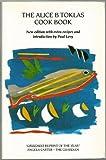 The Alice B. Toklas Cook Book by Alice B. Toklas (1983-10-03)