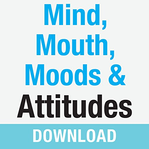 Mind, Mouth, Moods & Attitudes: Learn to Control Your Thoughts and Emotions with God's Help