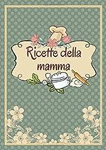 Ricette della mamma: Libro di cucina - Riassunto da completare ...