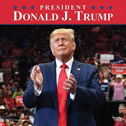 Donald J. Trump 2021 - 16-Monatskalender: Original BrownTrout-Kalender [Mehrsprachig] [Kalender] (Wall-Kalender)