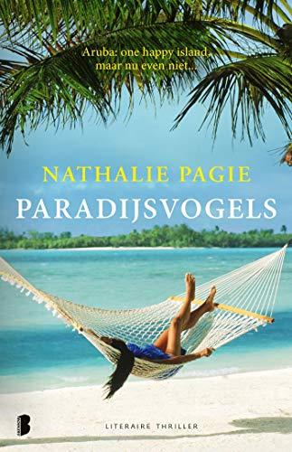 Paradijsvogels: Aruba: One happy Island, maar nu even niet... (Dutch Edition)