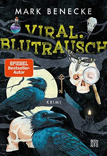 Viral. Blutrausch: Kriminalroman