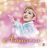 Amour それは・・・ 宙組大劇場公演ライブCD