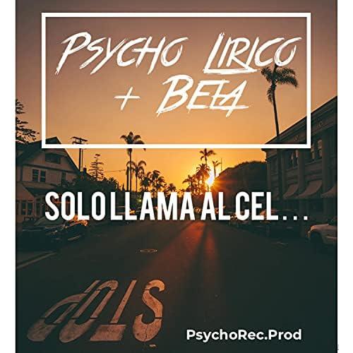 Psycho Lirico feat. Bela