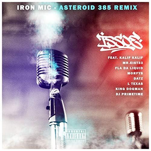 Issoe & Asteroid 385 feat. DJ Primetime, Kalif Kalif, L Texas, Mr. EisT33, Morfys, Datz, King Dogman & FLA da Liquid