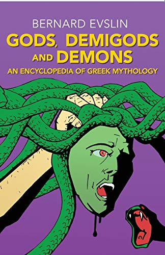 Gods, Demigods and Demons: An Encyclopedia of Greek Mythology