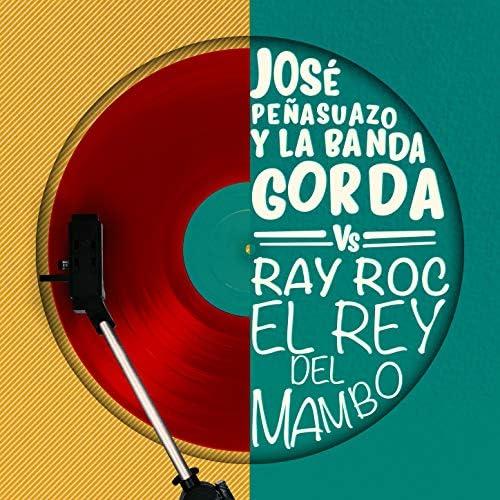 Jose Peña Suazo Y La Banda Gorda & Ray Roc