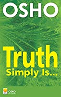 Truth Simply is: Talks on Sufism