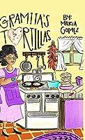 Gramita's Tortillas: A bilingual English and Spanish family story