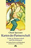 Karten der Partnerschaft: Liebe in Partnerschaft und Beziehungen - Chuck Spezzano