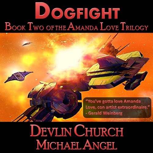 Dogfight - Book Two of the Amanda Love Trilogy audiobook cover art