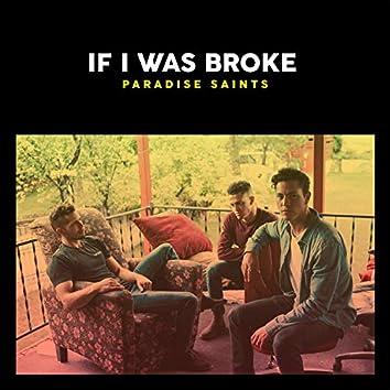 If I Was Broke