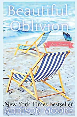Beautiful Oblivion: Women's Fiction (Escape to Lake Loveless)