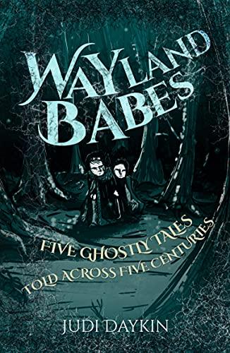 Wayland Babes by [Judi Daykin]