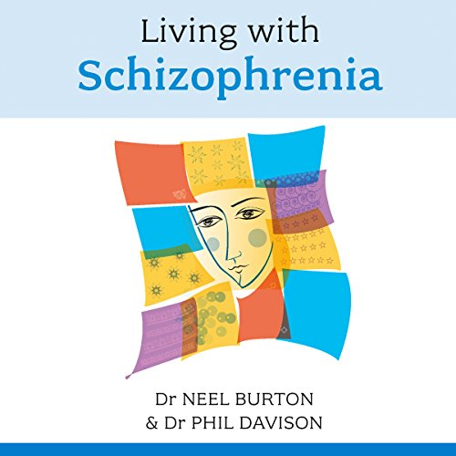 Living with Schizophrenia audiobook cover art