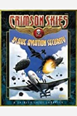 Crimson Skies: Blake Aviation Security (FAS8006) Paperback