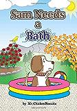 Sam Needs a Bath (Sam the Dog)