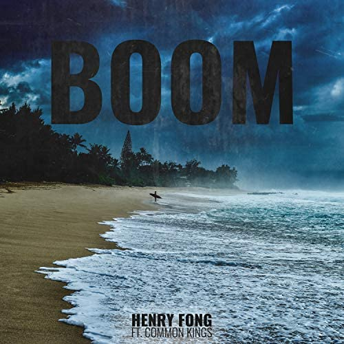 Henry Fong feat. Common Kings