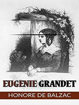 Eugenie Grandet by [Honore de Balzac]