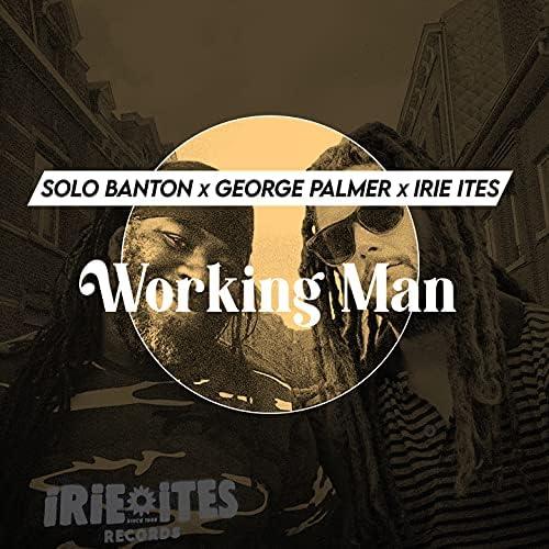 George Palmer, Solo Banton & Irie Ites