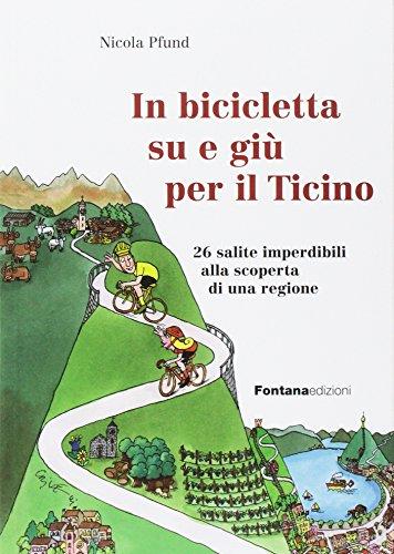 In bicicletta su e giù per il Ticino