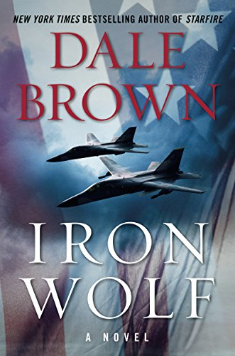 Iron Wolf: A Novel (Patrick McLanahan Book 20)