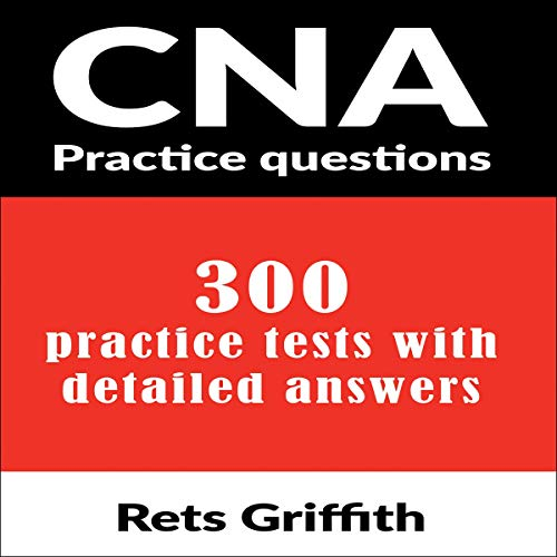 CNA Practice Questions audiobook cover art