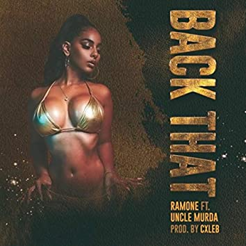 Back That (feat. Uncle Murda)