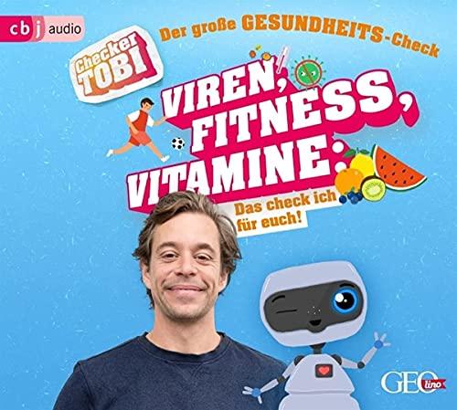 Checker Tobi - Der große Gesundheits-Check: Viren, Fitness, Vitamine - Das checke ich für euch! (Die Checker-Tobi-Sachbuchreihe, Band 3)