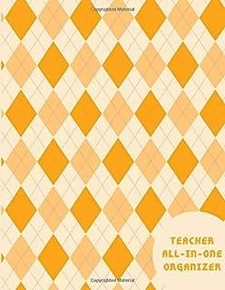 Teacher All-In-One Organizer: Large Academic Calendar Schedule Organizer Log Book, Classroom Management Resource Notebook ...