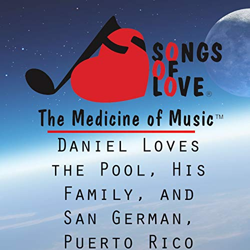 Daniel Loves the Pool, His Family, and San German, Puerto Rico