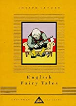 English Fairy Tales (Everyman's Library Children's Classics Series)
